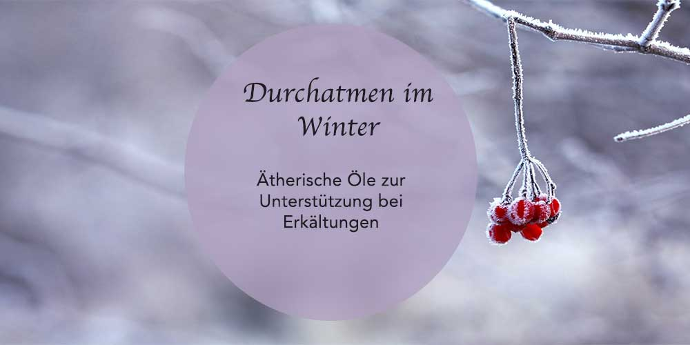 Ätherische Öle im Winter